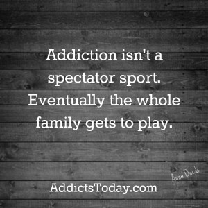 Addiction involves the family